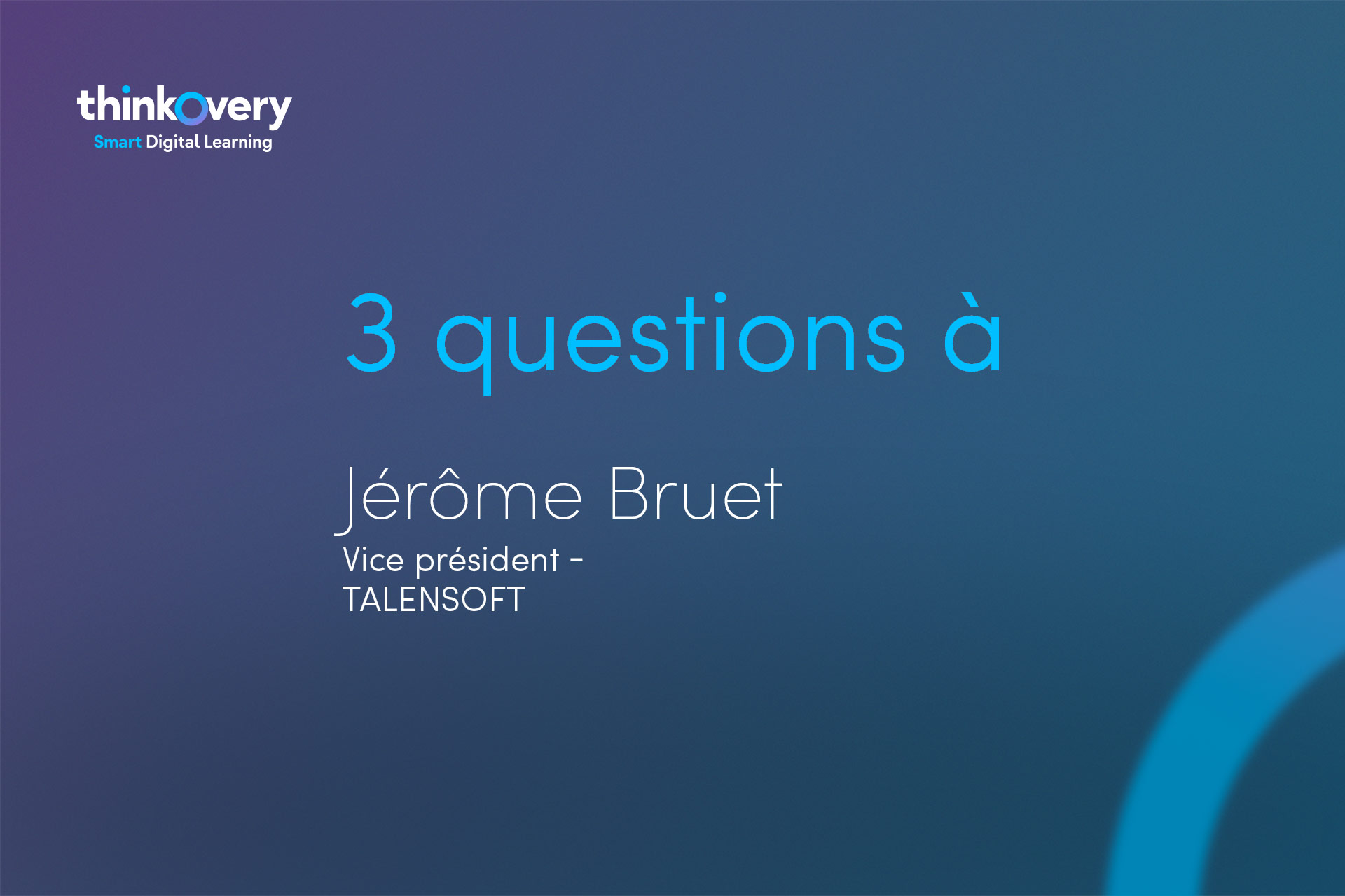 Jerome Bruet repond à nos questions concernant le digital learning