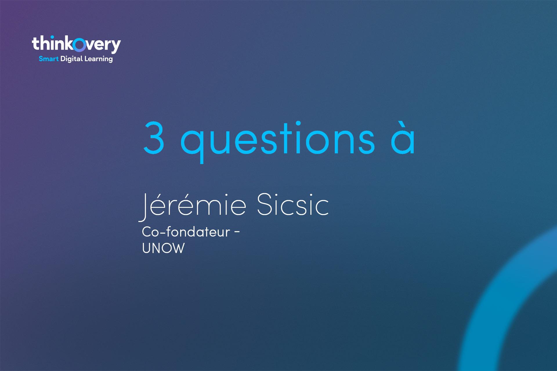 Jeremie Sicsic repond à nos questions sur le digital learning
