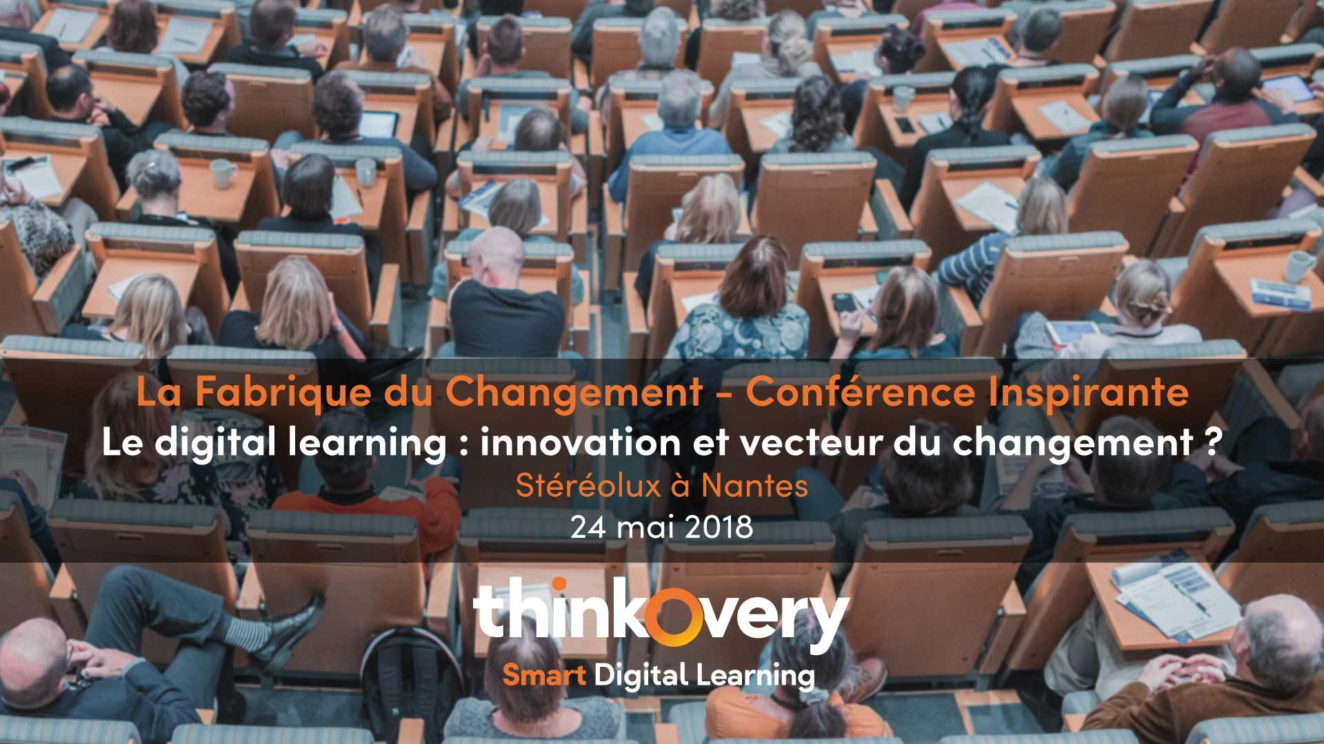 fabrique du changement 2018 thinkovery digital learning