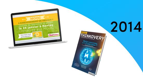 Le magazine Thinkovery version papier fait son apparition dans les kiosques de France. Il aborde des sujets de fonds et des thèmes plus légers.
